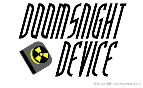 Doomsnight Device