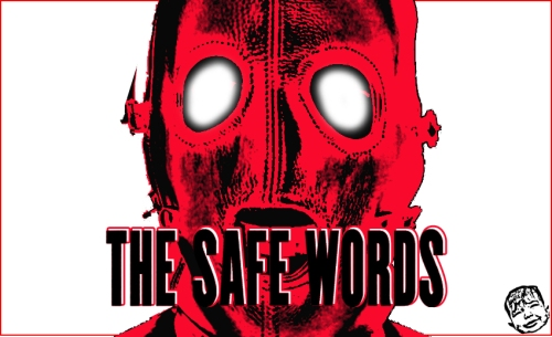 The Safe Words