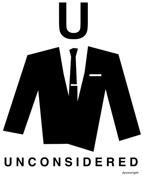 Unconsidered